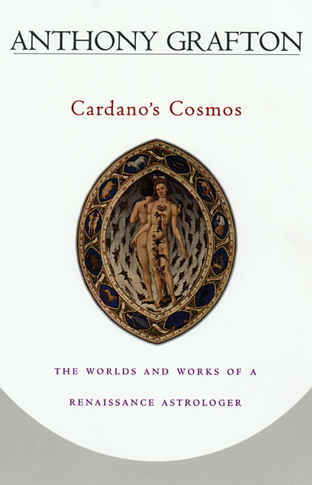 Renaissance Astrology Biography. Cardano's Cosmos.